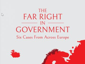 The Far Right in Government. Six Cases From Across Europe